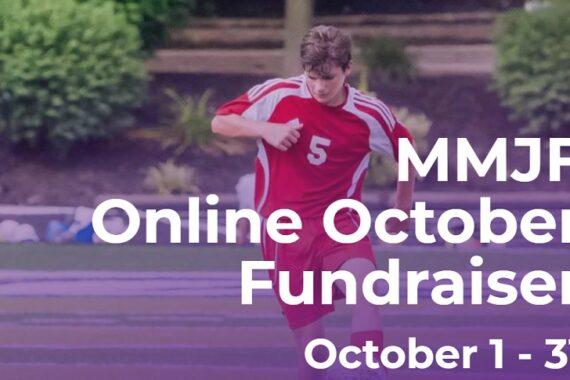 MMJF October Fundraiser